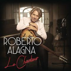 Le Chanteur - Roberto Alagna