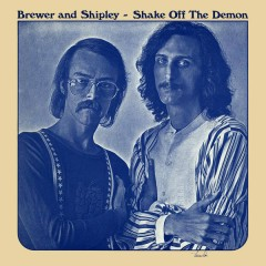 Shake off the Demon - Brewer & Shipley