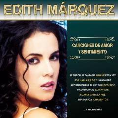 Canciones de Amor y Sentimiento - Edith Márquez