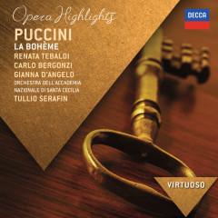 Puccini: La Bohème - Highlights - Renata Tebaldi, Carlo Bergonzi, Gianna D'Angelo, Orchestra dell'Accademia Nazionale di Santa Cecilia, Tullio Serafin