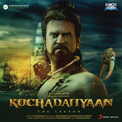 Kochadaiiyaan (Original Motion Picture Soundtrack) - A.R. Rahman