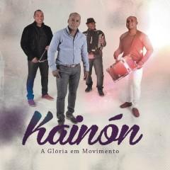 A Glória em Movimento - Kainon