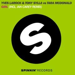Girl (The Remixes) - Yves Larock, Tony Sylla, Tara McDonald