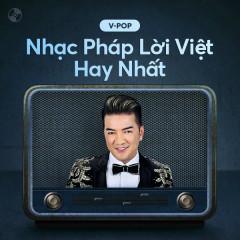 Nhạc Pháp Lời Việt Hay Nhất
