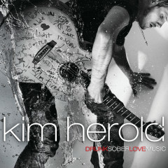 DrunkSoberLoveMusic - Kim Herold