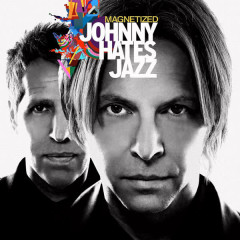 Magnetized - Johnny Hates Jazz