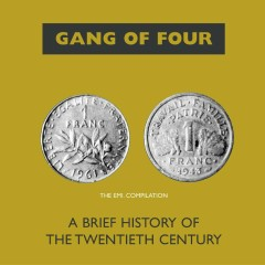 A Brief History Of The 20th Century - Gang Of Four