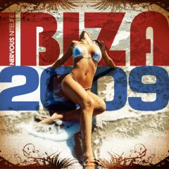 Nervous Nitelife: Ibiza 2009 - Various Artists