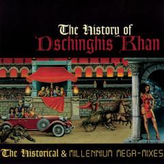 The History Of Dschinghis Khan - Dschinghis Khan