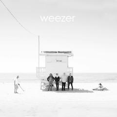 Weezer (White Album) [Deluxe Edition] - Weezer