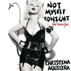 Not Myself Tonight - The Remixes (Radio Edits)