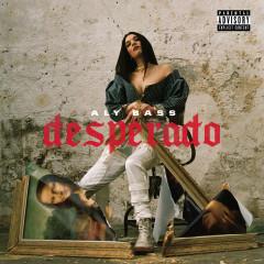 Desperado - Aly Bass