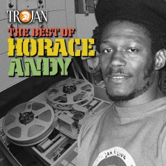 The Best of Horace Andy - Horace Andy