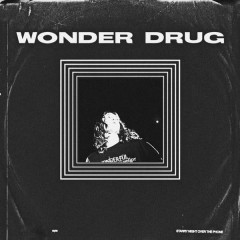 Wonder Drug (Single)