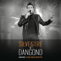 Mucho + Que Sigo Invicto (En Vivo) - Silvestre Dangond