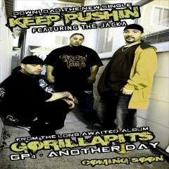 Keep Pushin - Gorilla Pits, The Jacka