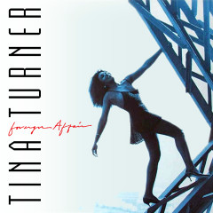 Foreign Affair (The Singles) - Tina Turner