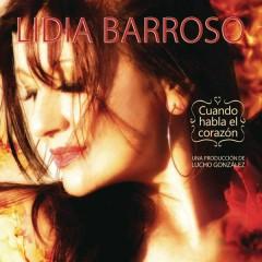 Cuando Habla El Corazón - Lidia Barroso