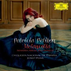 Melancolía - Spanish Arias and Songs - Patricia Petibon, Orquesta Nacional De España, Josep Pons