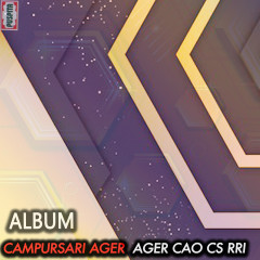 Campursari Ager-Ager Cao Cs Rri - Various Artists