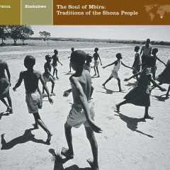 ZIMBABWE The Soul of Mbira: Traditions of the Shona People - Various Artists