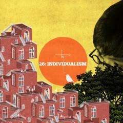 26: Individualism - Tùng