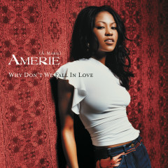 Why Don't We Fall In Love EP - Amerie