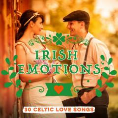 Irish Emotions: 30 Celtic Love Songs - Various Artists