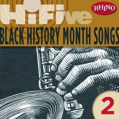 Rhino Hi-Five: Black History Month Songs 2 - Various Artists