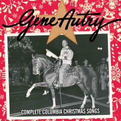 Complete Columbia Christmas Songs - Gene Autry