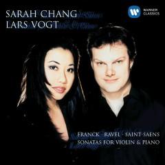 Franck, Ravel & Saint-Saens: Sonatas for Violin & Piano - Sarah Chang, Lars Vogt