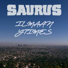 Ilmaan / Ytimes - Saurus