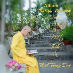 Cuộc Đời Đức Phật Thích Ca (Single) - Thương Nguyễn