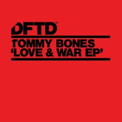Love & War EP - Tommy Bones