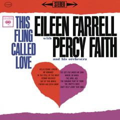 Eileen Farrell - This Fling Called Love (Remastered) - Eileen Farrell