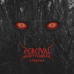 Strzyga - Percival Schuttenbach