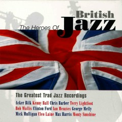 Heroes of British Jazz