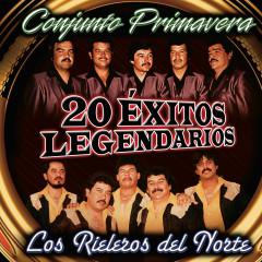 20 Exitos Legendarios - Conjunto Primavera, Los Rieleros Del Norte