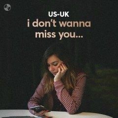 I don't wanna miss you... - Various Artists