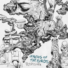 Peninsula - Jealous Of The Birds