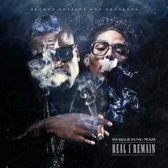 Real I Remain - Stak5, Yung Mazi