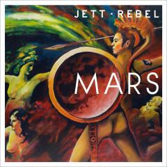 Mars - Jett Rebel