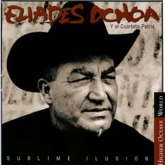 Sublime Ilusíon - Eliades Ochoa, El Cuarteto Patria