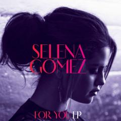 For You EP - Selena Gomez
