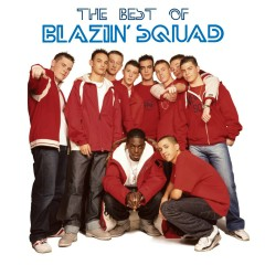The Best of Blazin' Squad - Blazin' Squad