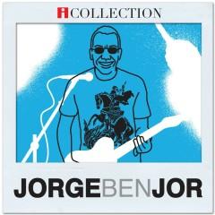 Jorge Ben Jor - iCollection - Jorge Ben Jor