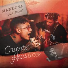 Mandona (Acústico) - Oriente, MC Hariel