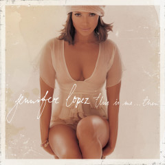This Is Me...Then - Jennifer Lopez