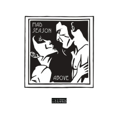 Above (Deluxe Edition) - Mad Season