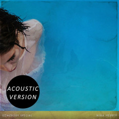 Somebody Special (Acoustic Version) - Nina Nesbitt